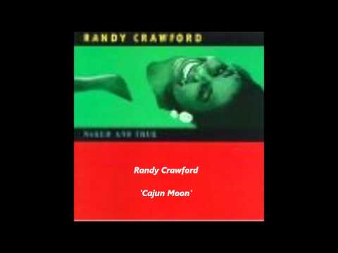 RANDY CRAWFORD - Cajun Moon