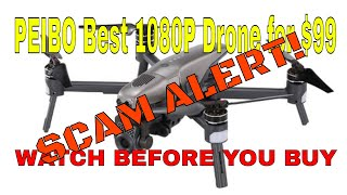 PEIBO Best1080P Drone for $99.99  UNBOXING VIDEO - SCAM ALERT
