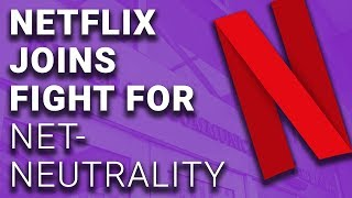 Netflix Joins Support of Net Neutrality