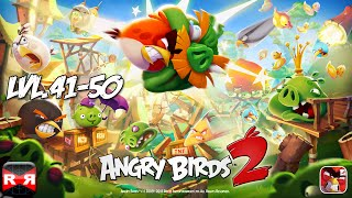 Angry Birds 2 - Level 41-50 - iOS / Android - Worldwide Release Gameplay