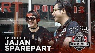 Belanja Spareparts - Bang Rocas Bangun Motor #Episode3