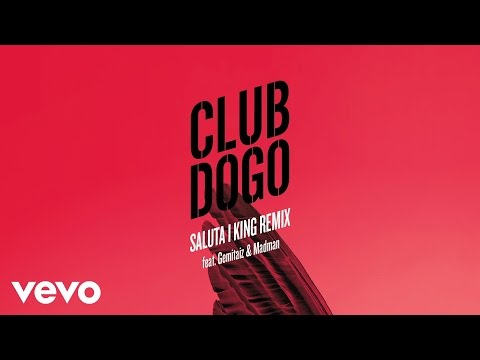 Club Dogo - Saluta I King Remix (Audio) ft. Gemitaiz & Madman