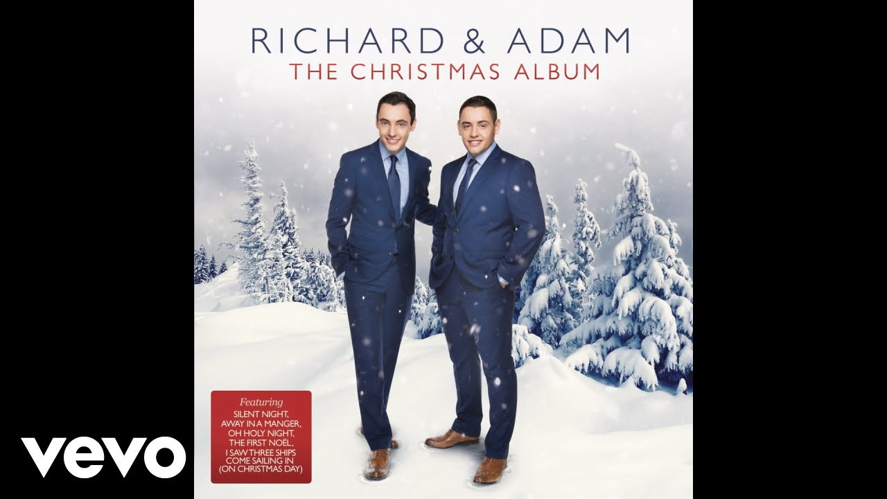 Richard & Adam - I Saw Three Ships Come Sailing In (on Christmas Day) (Audio) - YouTube