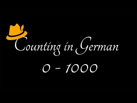 #14 Counting in German: 0 to 1000 - German Numbers Pronunciation