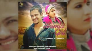 Shimla Girl - Shimle Ri Chhoriye | Hansraj Raghuwanshi | JB Music