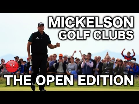 PHIL MICKELSON GOLF CLUBS - THE OPEN EDITION