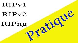 Configuration du protocole RIP ( RIPv1-RIPv2-RIPng) -Pratique En Darija