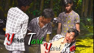 Yera tari yari ko album song || senior boys group || best friendship video