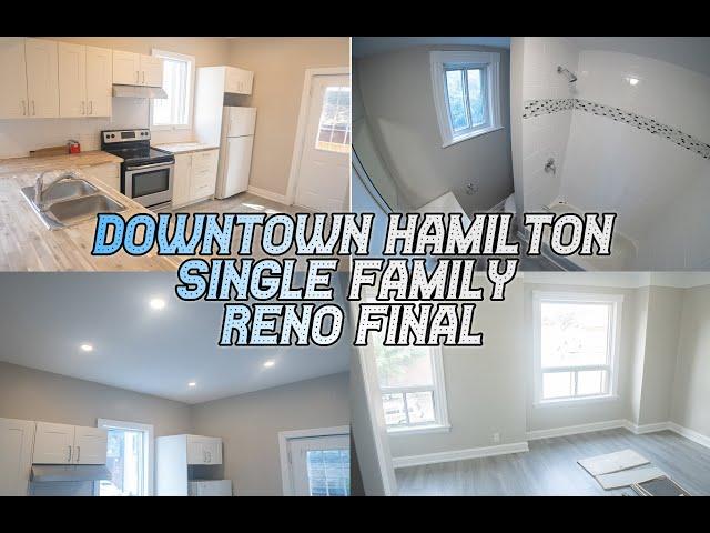 Downtown Hamilton Single-Family Reno Final Walkthrough