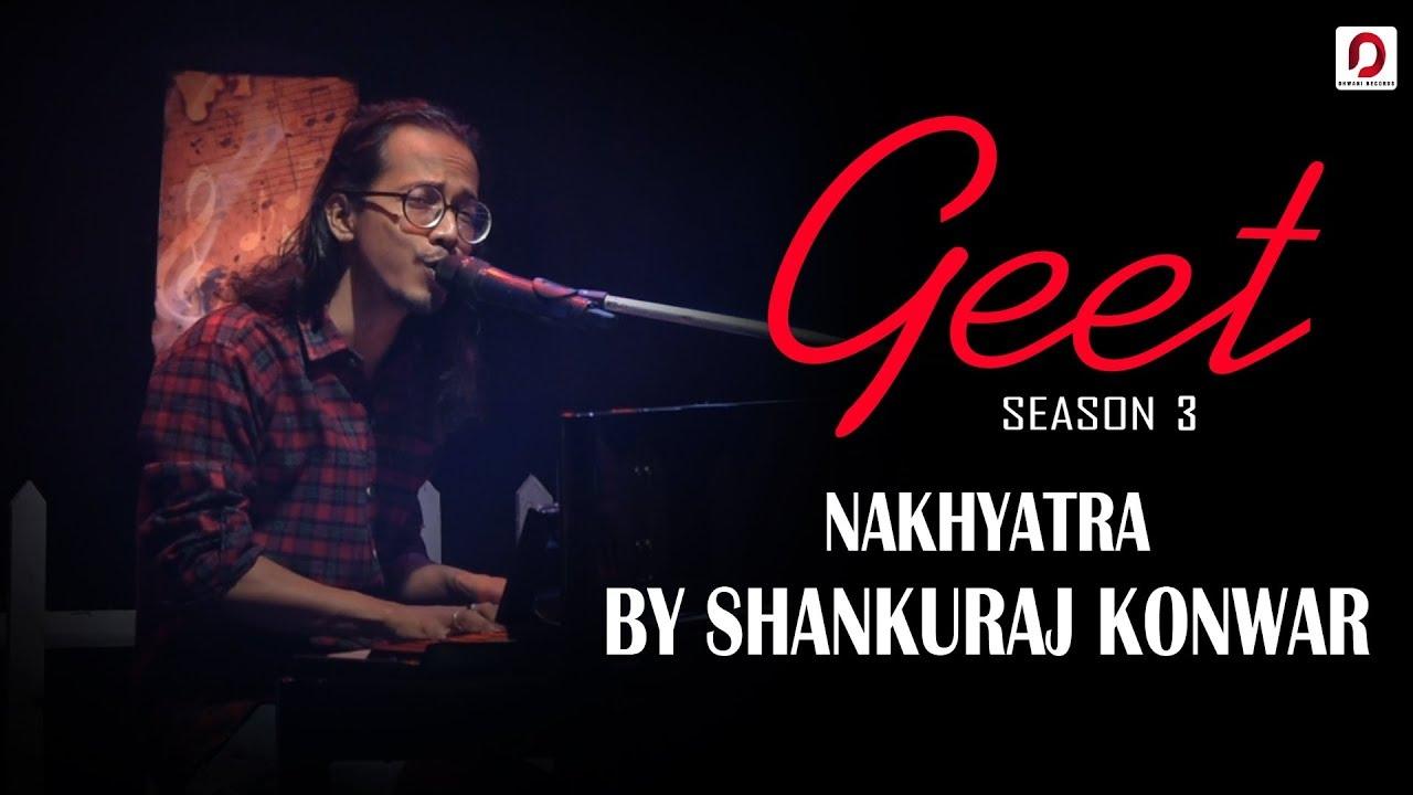 Download Nakhyatra - Shankuraj Konwar | Geet (Season 3) | Pratidin Time | Dhwani Records