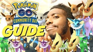 POKEMON GO EEVEE COMMUNITY DAY GUIDE! EVERYTHING YOU NEED TO KNOW!!