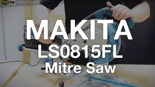 Makita Ls0815fl 216mm Sliding Crosscut Mitre Saw - Its Tv