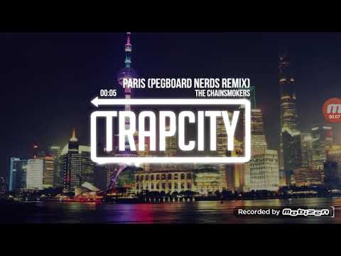 The chainsmokers Paris Pegboard Nerds Remix