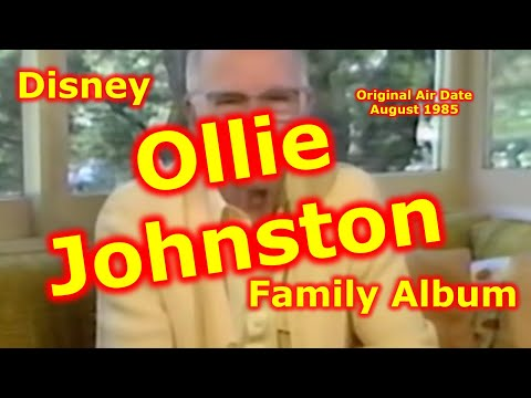 Ollie Johnston - Disney Family Album