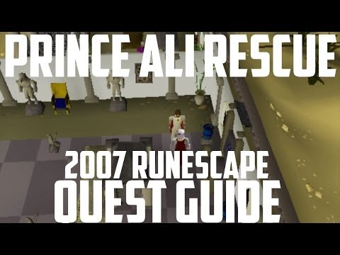 2007 Runescape Quest Guide: Prince Ali Rescue