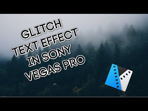 How To Make The GLITCH TEXT Effect In Sony Vegas Pro