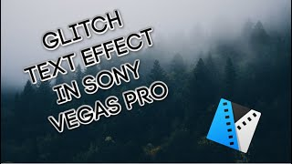 How To Add Text In Sony Vegas Pro 15 - 2018 • Services Through Fiverr https://track.fiverr.com/visit.
