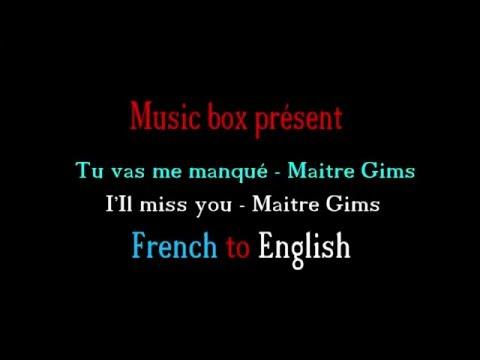 Lyrics Tu Vas Me Manquer Maitre Gims French To English