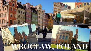 FANTASTIC DAY IN WROCLAW POLAND | PART 1