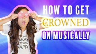 how to get a crown on musical ly tips tricks   txunamy