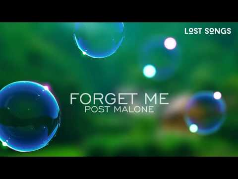 LYRICS || Post Malone - Forget Me Ft. Rae Sremmurd