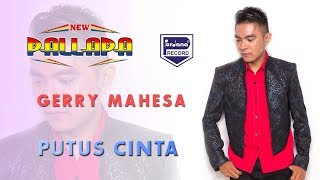 Gerry Mahesa - New Pallapa - Putus Cinta (Official Video)