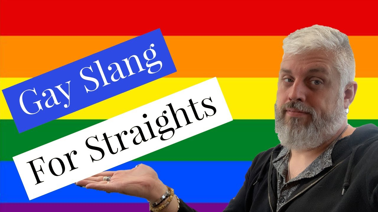 TOP TEN LISTGay Slang for Straights. What do these gay slang terms mean. Understanding gay