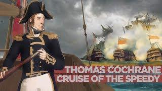 Thomas Cochrane: Rise of Britain's Greatest Sea Captain