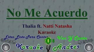 No Me Acuerdo - Thalía, Natti Natasha (Official Karaoke)