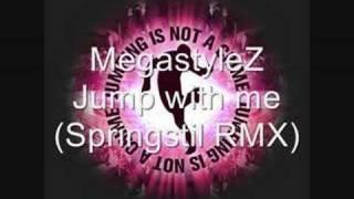 Megastylez - Jump with me (Springstil Remix)