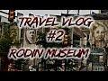 Travel Vlog #2 | Rodin Museum | Philadelphia