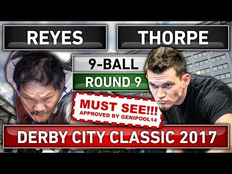 Must Watch!!! Efren Bata Reyes v Billy Thorpe ᴴᴰ Derby City Classic 2017 Round 9 [New 2017 Match]