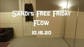 Sandi's Free Friday Flow 10.16.20