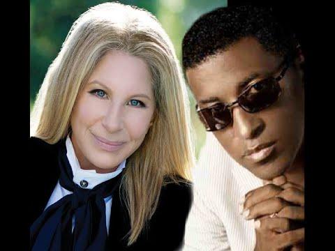 Barbra Streisand  with Babyface