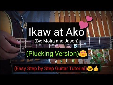 Ikaw At Ako - Moira And Jason (Plucking Version Guitar Tutorial)