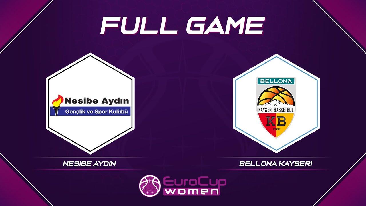 Nesibe Aydin v Bellona Kayseri   Full Game - EuroCup Women 2021-22