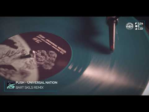 Push - Universal Nation (Bart Skils Remix)