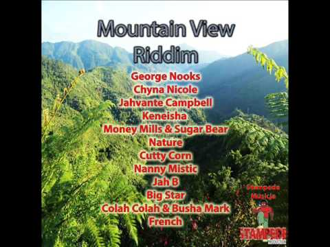 Mountain View Riddim Mix (Full) George Nooks, Chyna Nicole, Nature, (Stampede Musicja) (Feb. 2017)