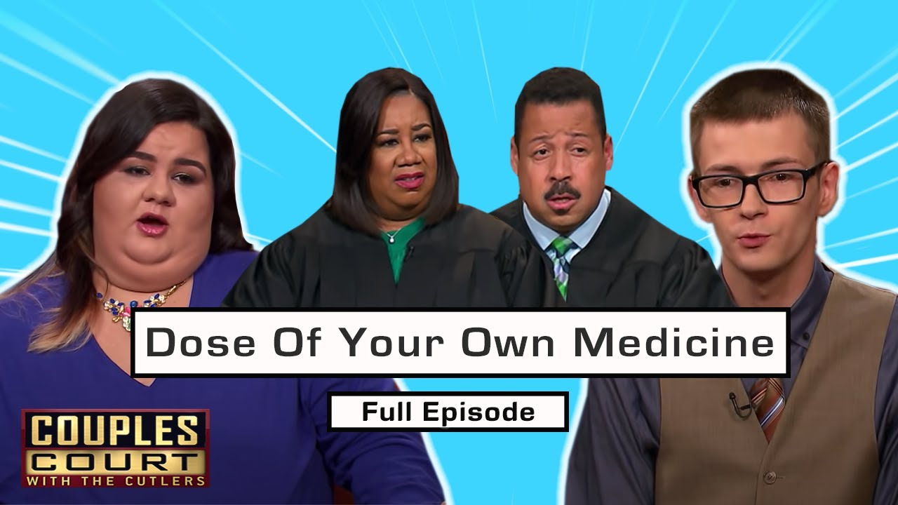 Dose Of Your Own Medicine: Couple Returns To Show With Reversed Roles (Full Episode)   Couples Court