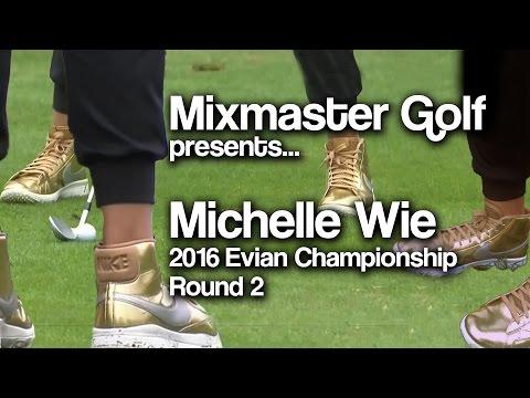 Michelle Wie - 2016 Evian Champ Rd 2 - Mixmaster Golf