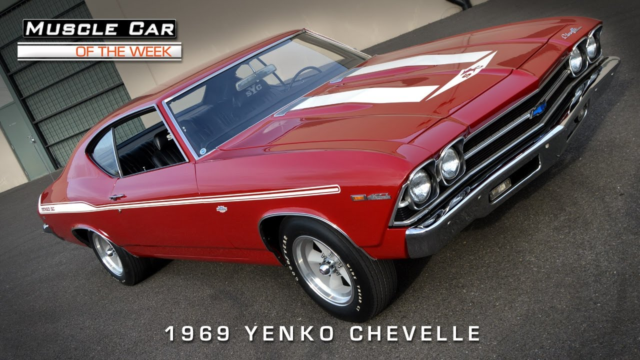 Muscle Car Of The Week Video Chevelle Yenko Youtube