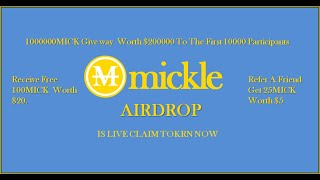 How to fill mickle token airdrop form to claim free 100 MICK ($20)