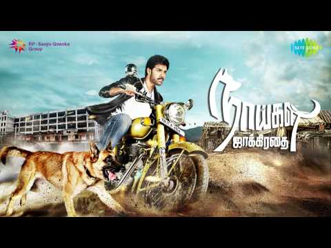 Naaigal Jaakirathai | Tamil Movie Audio Jukebox