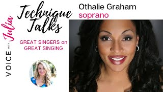 Dramatic Soprano, Othalie Graham, discusses staying true to your technique and natural voice