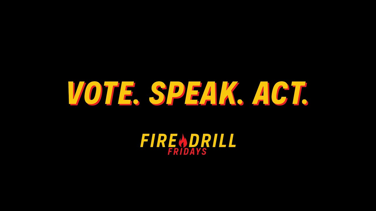 Fire Drill Fridays