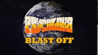 Psychlona - Blast Off (Official Music Video) | 2020