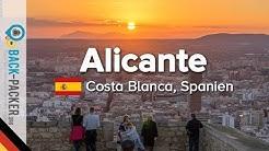 Top Tipps & Sehenswürdigkeiten in Alicante, Spanien (Costa Blanca, Folge 01)