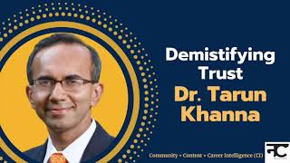 Demystifying Trust with Dr. Tarun Khanna
