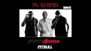 Gente De Zona Ft. Pitbull - Yo Quiero (Original Song)