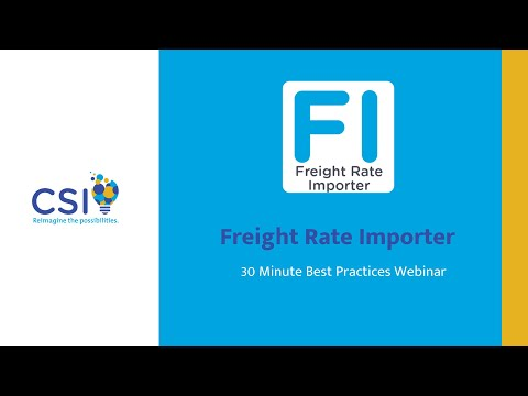 Freight Rate Importer Best Practices Webinar